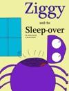 Ziggy And The Sleep-Over