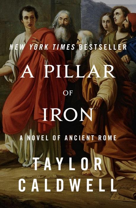 A Pillar of Iron Taylor Caldwell Book