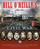 Bill O'Reilly's Legends and Lies: The Civil War - David Fisher Cover Art