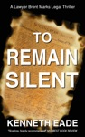 To Remain Silent