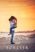 For Now and Forever (The Inn at Sunset Harbor—Book 1)