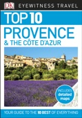 Top 10 Travel Guide Provence & the Cote d'Azur