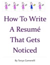 How To Write A Resum That Gets Noticed