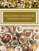 The Kurbo Cookbook: Holiday Edition