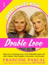 Double Love Sweet Valley High 1