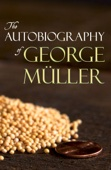 The Autobiography of George Müller