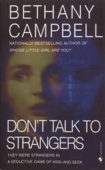 Bethany Campbell - Don't Talk to Strangers artwork