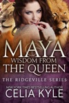 Maya Wisdom From The Queen BBW Shapeshifter Paranormal Romance