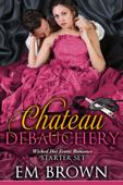 The Chateau Debauchery Starter Set