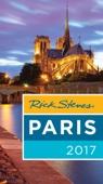 Rick Steves Paris 2017 - Rick Steves, Steve Smith & Gene Openshaw Cover Art