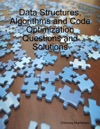 Data Structures Algorithms And Code Optimization Questions And Solutions