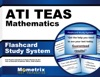 ATI TEAS Mathematics Flashcard Study System