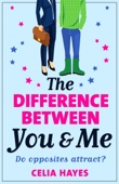 Celia Hayes - The Difference Between You and Me artwork