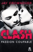 Jay Crownover - Clash T2 : Passion coupable illustration