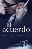 Melanie Moreland - El acuerdo portada