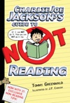 Charlie Joe Jacksons Guide To Not Reading