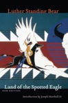 Land Of The Spotted Eagle New Edition