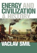 Energy and Civilization - Vaclav Smil Cover Art