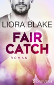 Liora Blake - Fair Catch Grafik