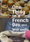 One Thing In A French Day First Quarter 2017