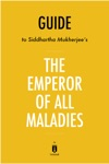 Guide To Siddhartha Mukherjees The Emperor Of All Maladies By Instaread