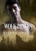 Vivian Arend - Wolf Tracks: Northern Lights Edition bild