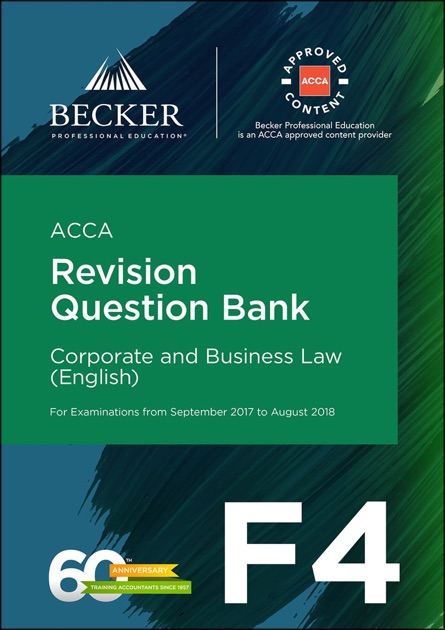 acca f4 corporate and business law eng Acca approved f4 corporate business law eng september 2017 to august 2018 exams study text ebook acca approved f4 corporate business law eng september 2017 to august 2018.
