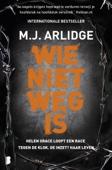 M.J. Arlidge - Wie niet weg is kunstwerk