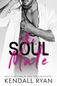 Kendall Ryan - The Soul Mate artwork