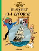 Hergé - Le Secret de La Licorne Grafik