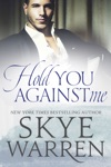 Hold You Against Me A Stripped Standalone