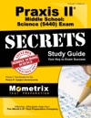 Praxis II Middle School Science 5440 Exam Secrets Study Guide