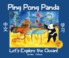Ping Pong Panda Lets Explore The Ocean