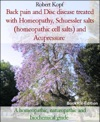 Back Pain And Disc Disease Treated With Homeopathy Acupressure And Biochemistry Homeopathic Cell Salts