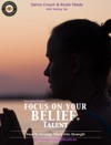 Focus On Your Belief Talent