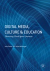 Digital Media Culture And Education