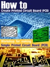 How To Create Printed Circuit Board PCB - Simple PCB