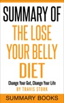 Summary Of The Lose Your Belly Diet Change Your Gut Change Your Life