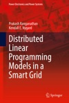 Distributed Linear Programming Models In A Smart Grid