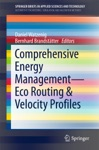 Comprehensive Energy Management  Eco Routing  Velocity Profiles