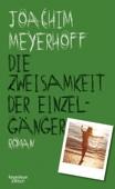 Joachim Meyerhoff - Die Zweisamkeit der Einzelgänger Grafik