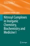Nitrosyl Complexes In Inorganic Chemistry Biochemistry And Medicine I