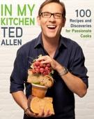In My Kitchen - Ted Allen Cover Art