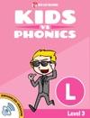 Learn Phonics L - Kids Vs Phonics Enhanced Version