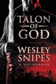 Talon of God - Wesley Snipes & Ray Norman Cover Art