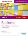 Edexcel A-level Business Student Guide Theme 3 Business Decisions And Strategy