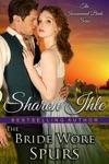 The Bride Wore Spurs The Inconvenient Bride Series Book 1