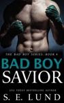 Bad Boy Savior