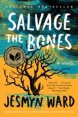 Salvage the Bones - Jesmyn Ward Cover Art