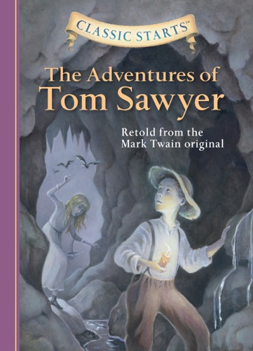 Classic Starts The Adventures of Tom Sawyer